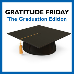 Grat Friday - Graduation