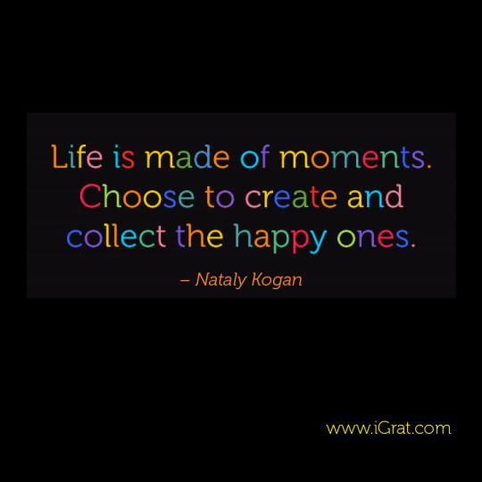 Choose to collect the happy moments