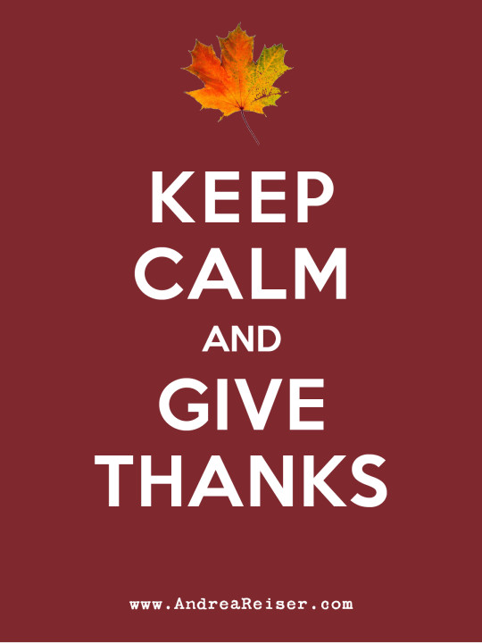 Keep Calm & Give Thanks