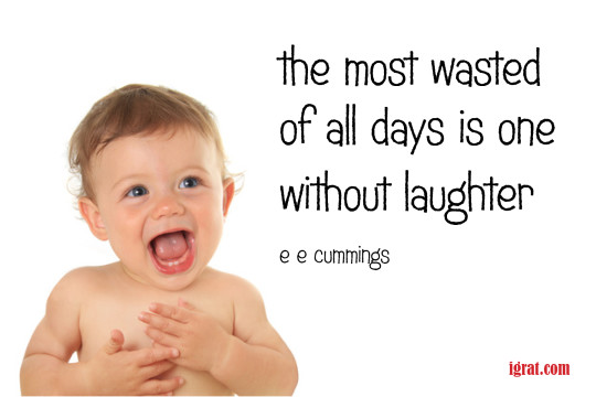 Most wasted day without laughter