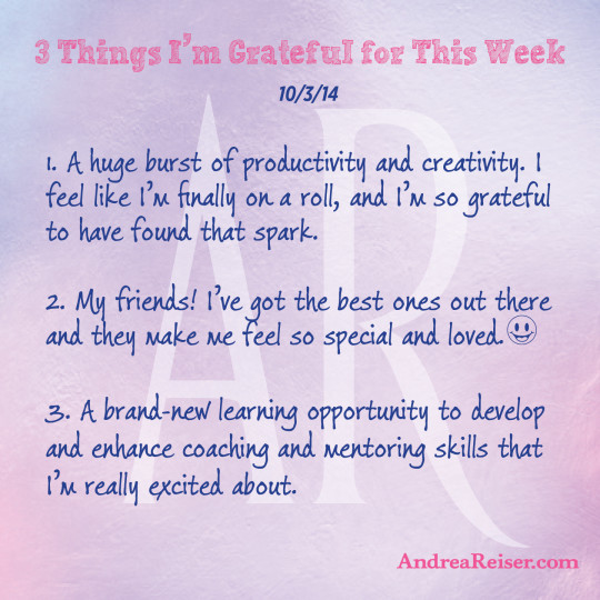 3 Things I'm Grateful For - 10-3-14