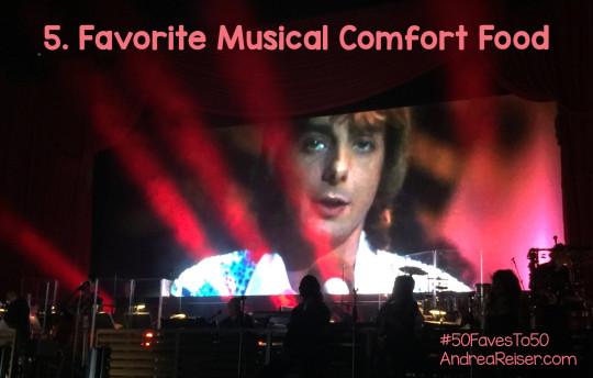 Favorite Musical Comfort Food