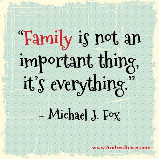 Family is not an important thing; it's everything