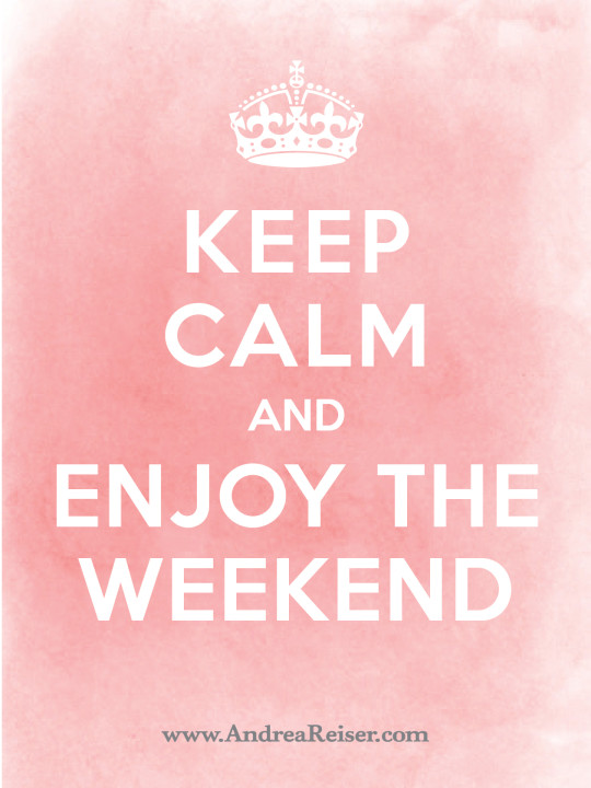 Keep Calm Enjoy Weekend Pink with White Crown