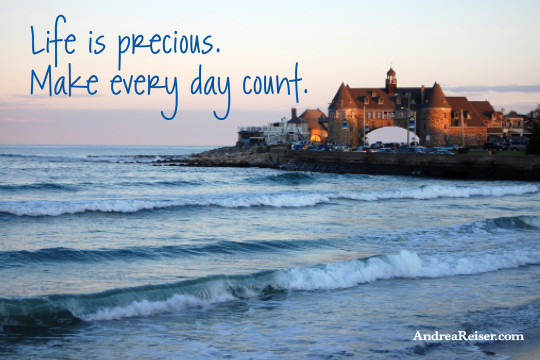 Life is precious, Make every day count. (Narragansett Towers)