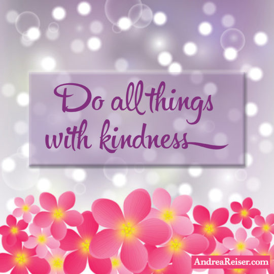 do-all-things-with-kindness