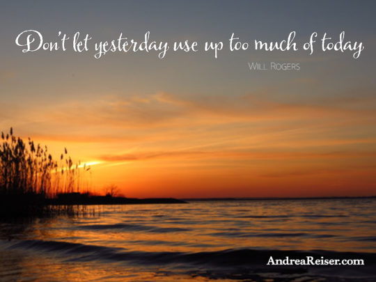dont-let-yesterday-use-up-too-much-of-today