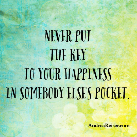 never-put-the-key-to-your-happiness-in-somebody-elses-pocket